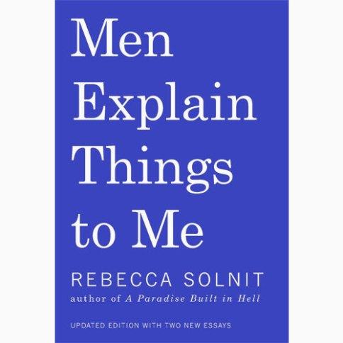 Men-Explain-Things-to-Me__39306.1534639512